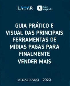 Guia prático e visual das principais ferramentas de mídias pagas